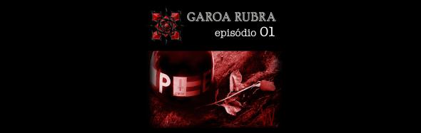 Vitrine - Vampiro - Garoa Rubra - ep1